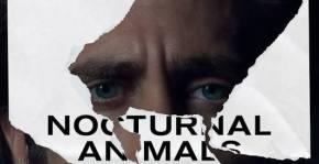 """Nocturnal Animals (2016)  -""""…Enjoy the absurdity of our world. It's a lot lesspainful."""""""